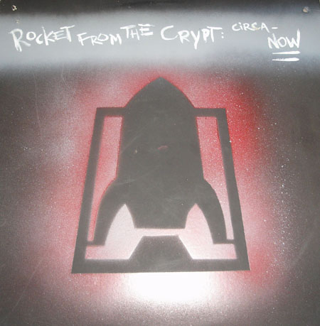 Rocket From The Crypt Discography Circa Now Pette