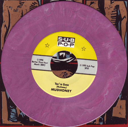 Mudhoney You Re Gone Sub Pop Discography Pette
