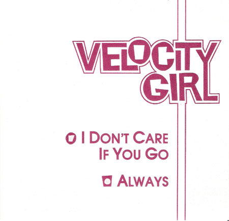 Velocity Girl Discography I Don T Care If You Go Pette