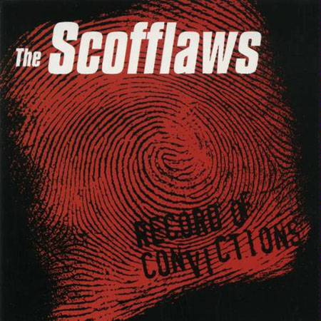 The Scofflaws - Record of Convictions CD