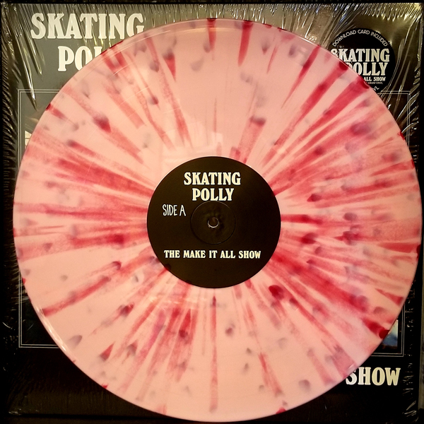 Skating Polly - The Make It All Show - Pink/Red Splatter Vinyl